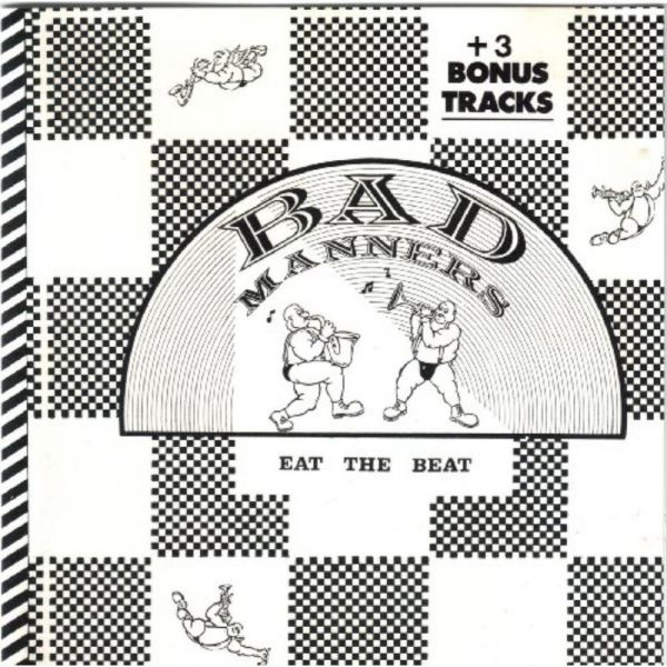 bad manners eat the beat: expanded edition