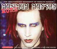 MARILYN MANSON - More Maximum Manson