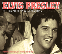 ELVIS PRESLEY - The Complete 59 & 60 Sessions