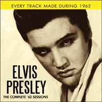 ELVIS PRESLEY - The Complete 62 Sessions