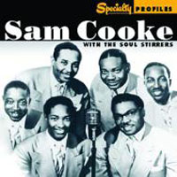 SAM COOKE THE SOUL STIRRERS - Sam Cooke With The Soul Stirre