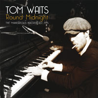 TOM WAITS - Round Midnight - The Minneapolis Broadcast 1975