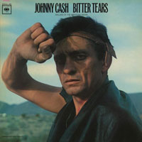 JOHNNY CASH - Bitter Tears LP