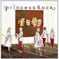 PRINCESS ROCK - Princess Rock