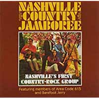 NASHVILLE COUNTRY JAMBOREE - Nashville's First Country-rock Group