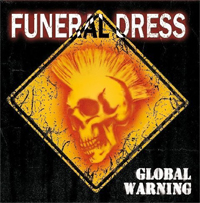 FUNERAL DRESS - Global Warning Record