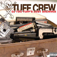 Dj Too Tuff's Lost Archives
