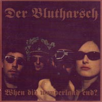 DER BLUTHARSCH - WHEN DID WONDERLAND END? - CD x 2